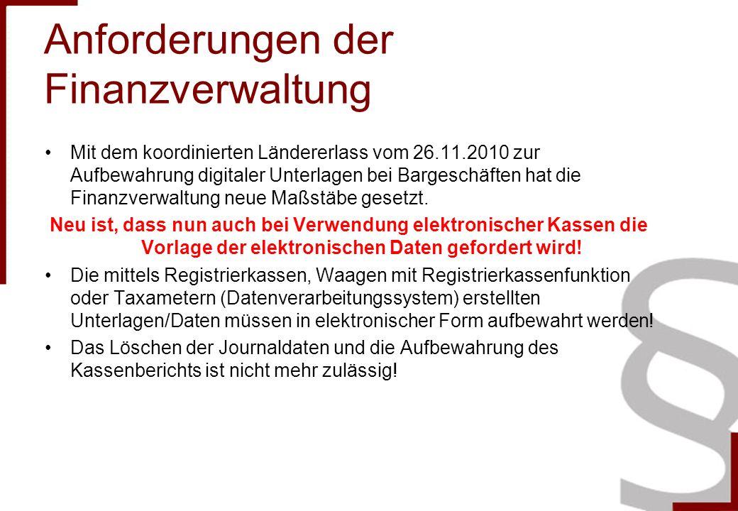 Anforderungen der Finanzverwaltung Mit dem koordinierten Ländererlass vom 26.11.2010 zur Aufbewahrung digitaler Unterlagen bei Bargeschäften hat die Finanzverwaltung neue Maßstäbe gesetzt.