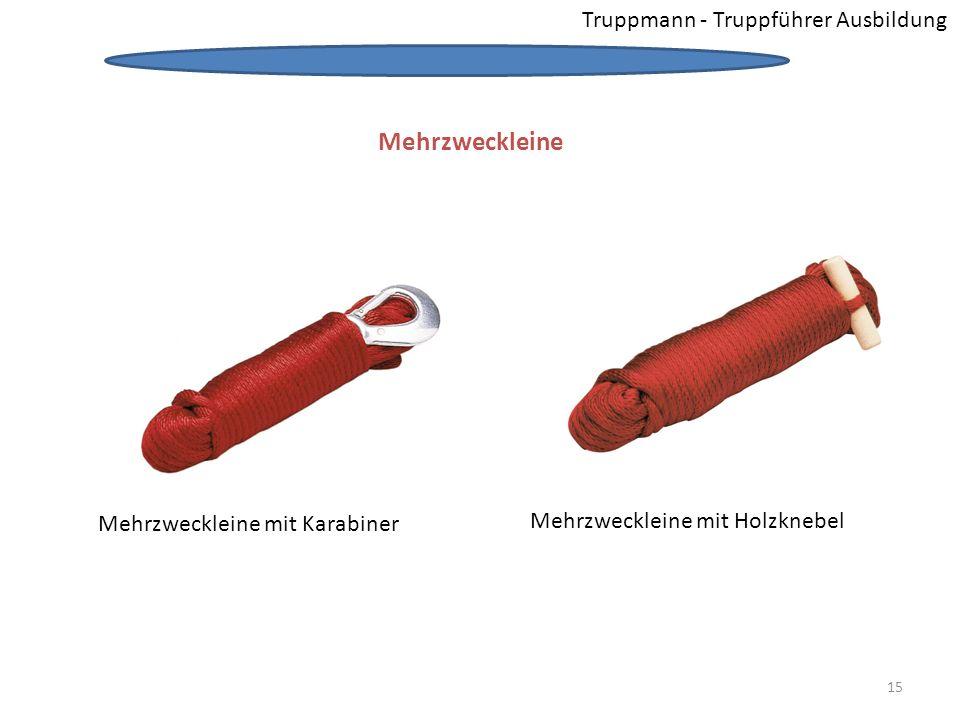 Truppmann - Truppführer Ausbildung Mehrzweckleine Mehrzweckleine mit Karabiner Mehrzweckleine mit Holzknebel Mehrzweckleine 15