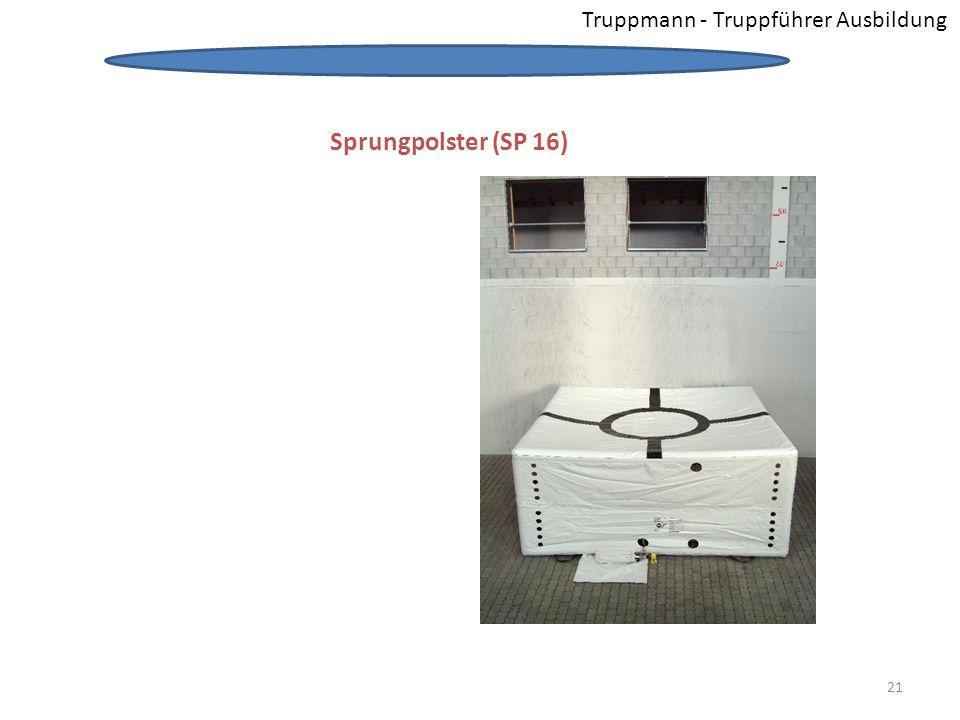 Truppmann - Truppführer Ausbildung Sprungpolster (SP 16) Sprungpolster 21