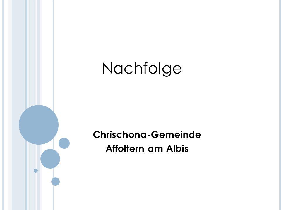 Nachfolge Chrischona-Gemeinde Affoltern am Albis