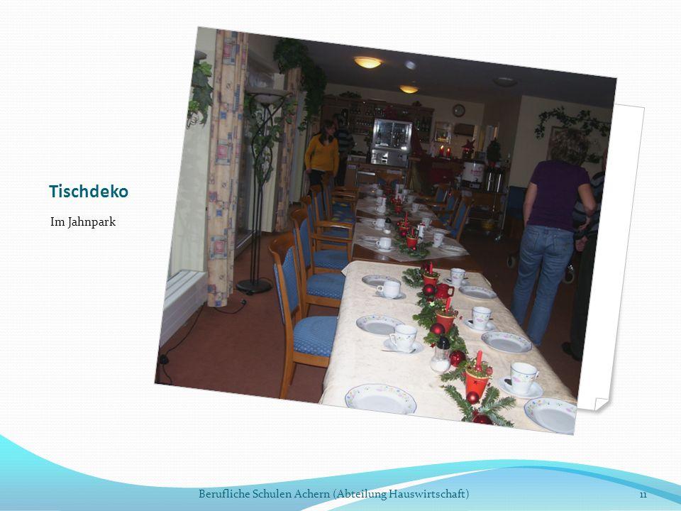 Tischdeko Im Jahnpark Berufliche Schulen Achern (Abteilung Hauswirtschaft)11