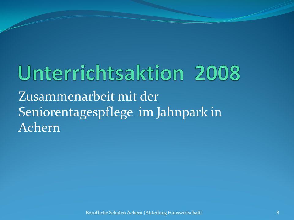 Zusammenarbeit mit der Seniorentagespflege im Jahnpark in Achern Berufliche Schulen Achern (Abteilung Hauswirtschaft)8
