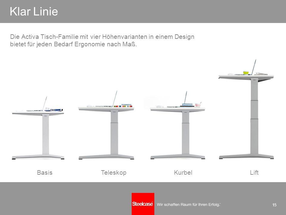 15 einfach perfekt Basis TeleskopKurbelLift Klar Linie Die Activa Tisch-Familie mit vier Höhenvarianten in einem Design bietet für jeden Bedarf Ergono