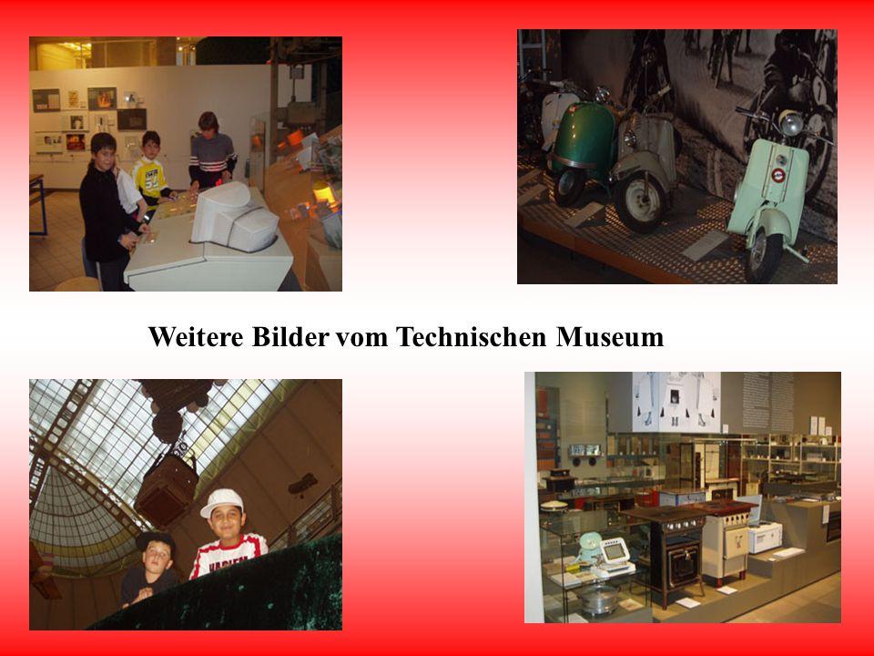 Bilder vom Technischen Museum
