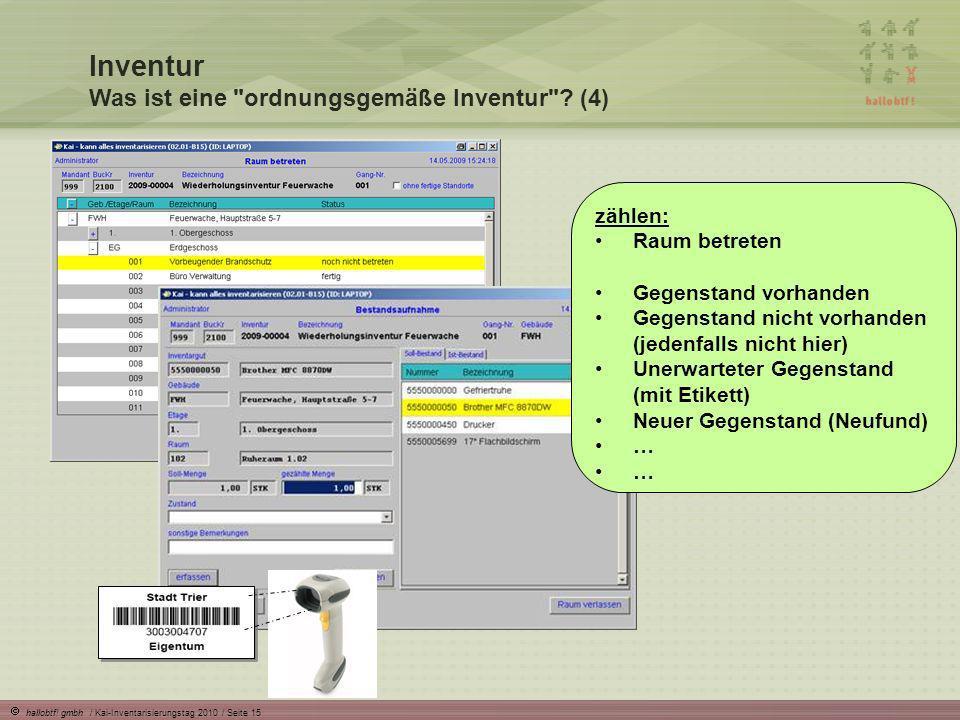 hallobtf! gmbh / Kai-Inventarisierungstag 2010 / Seite 15 Inventur Was ist eine