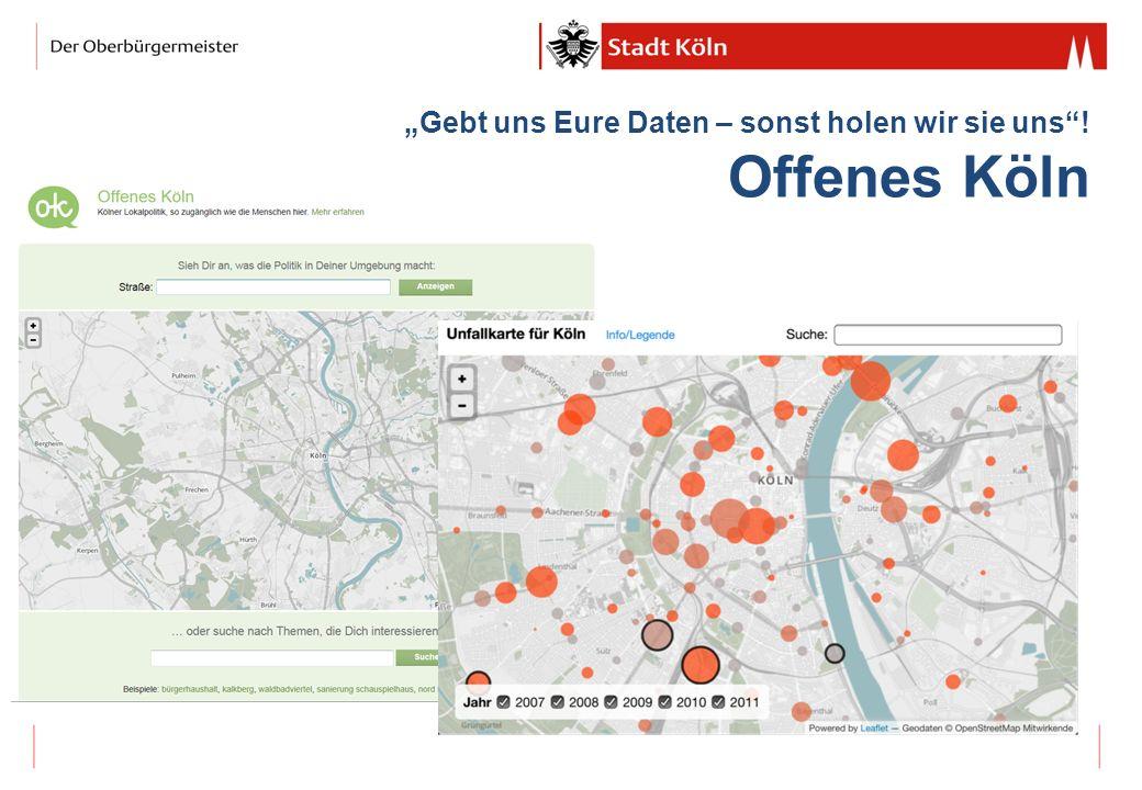 Gebt uns Eure Daten – sonst holen wir sie uns! Offenes Köln