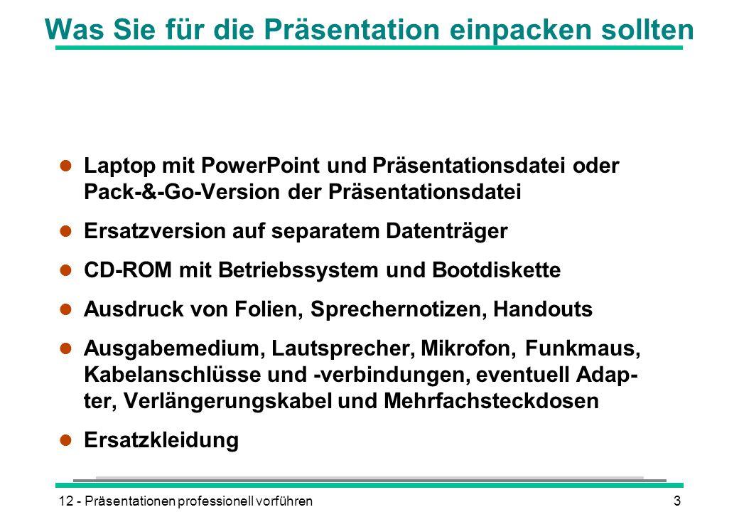 12 - Präsentationen professionell vorführen3 Was Sie für die Präsentation einpacken sollten l Laptop mit PowerPoint und Präsentationsdatei oder Pack-&