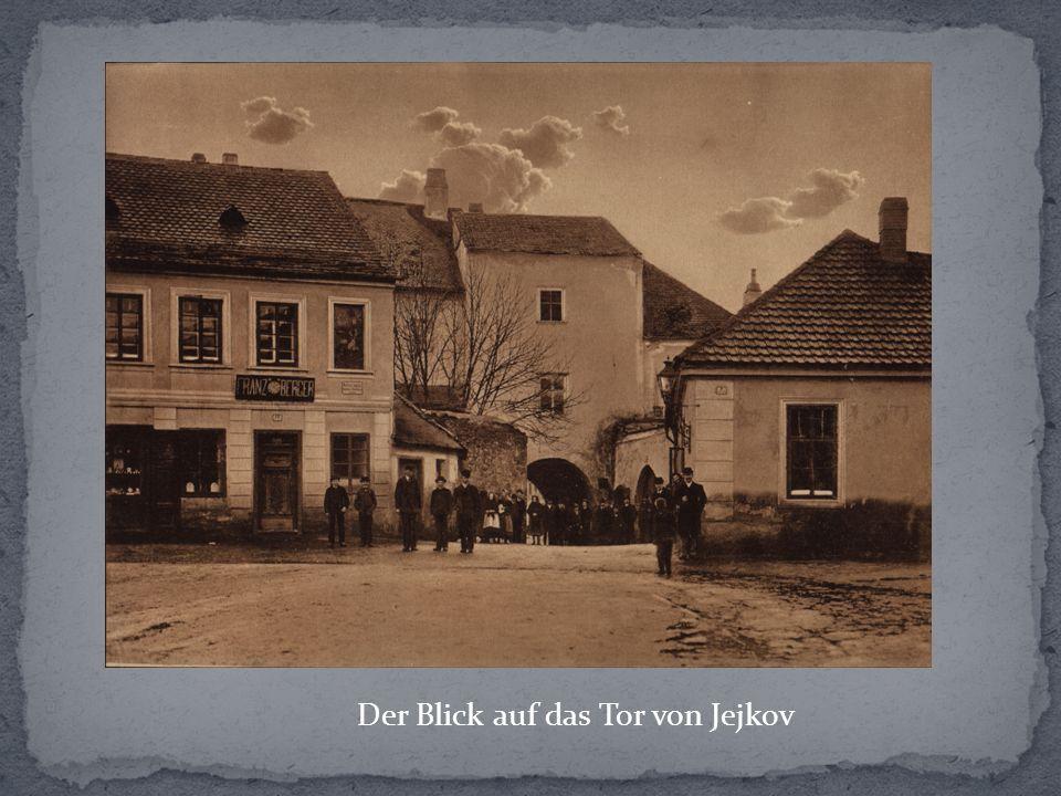 Der Blick auf das Tor von Jejkov