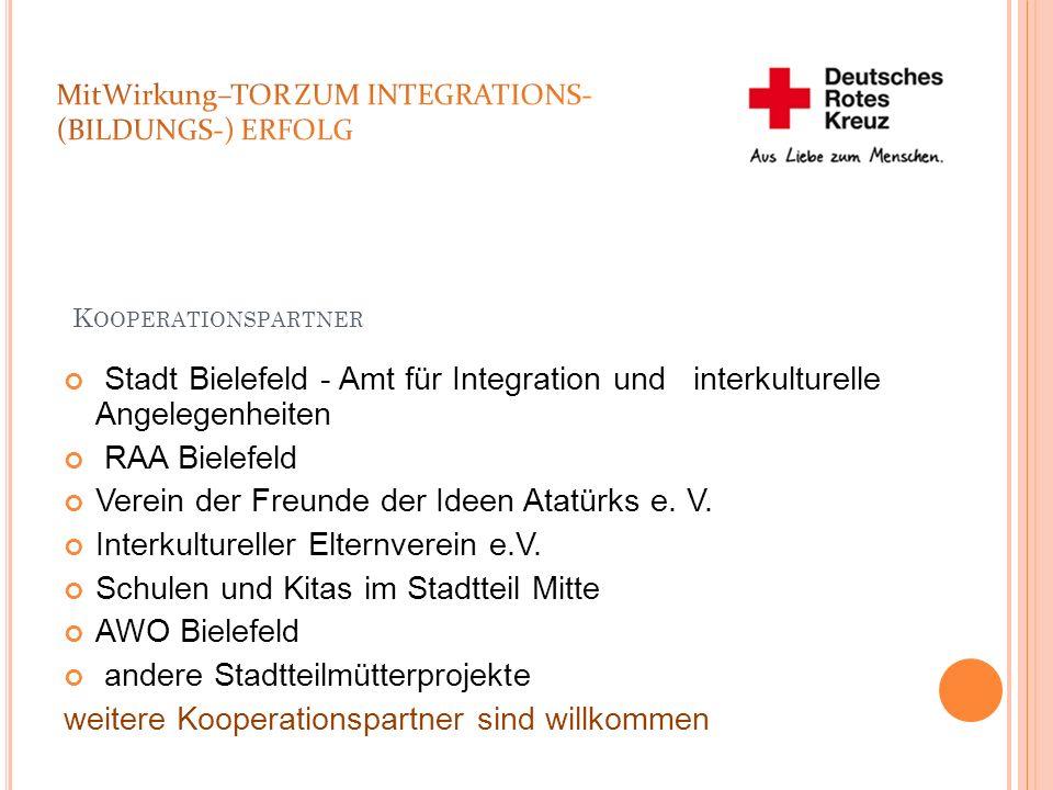 K OOPERATIONSPARTNER Stadt Bielefeld - Amt für Integration und interkulturelle Angelegenheiten RAA Bielefeld Verein der Freunde der Ideen Atatürks e.