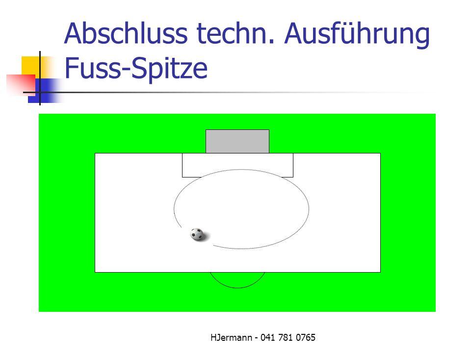 HJermann - 041 781 0765 Abschluss techn. Ausführung Fuss-Spitze