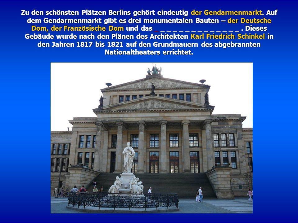 Zu den schönsten Plätzen Berlins gehört eindeutig der Gendarmenmarkt. Auf dem Gendarmenmarkt gibt es drei monumentalen Bauten – der Deutsche Dom, der
