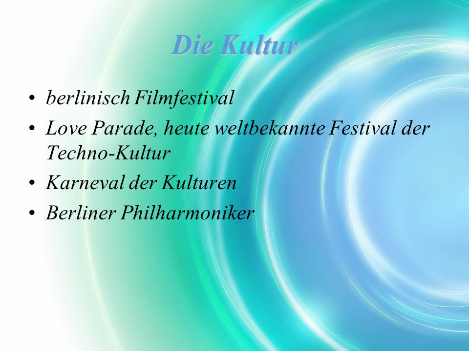 Die Kultur berlinisch Filmfestival Love Parade, heute weltbekannte Festival der Techno-Kultur Karneval der Kulturen Berliner Philharmoniker