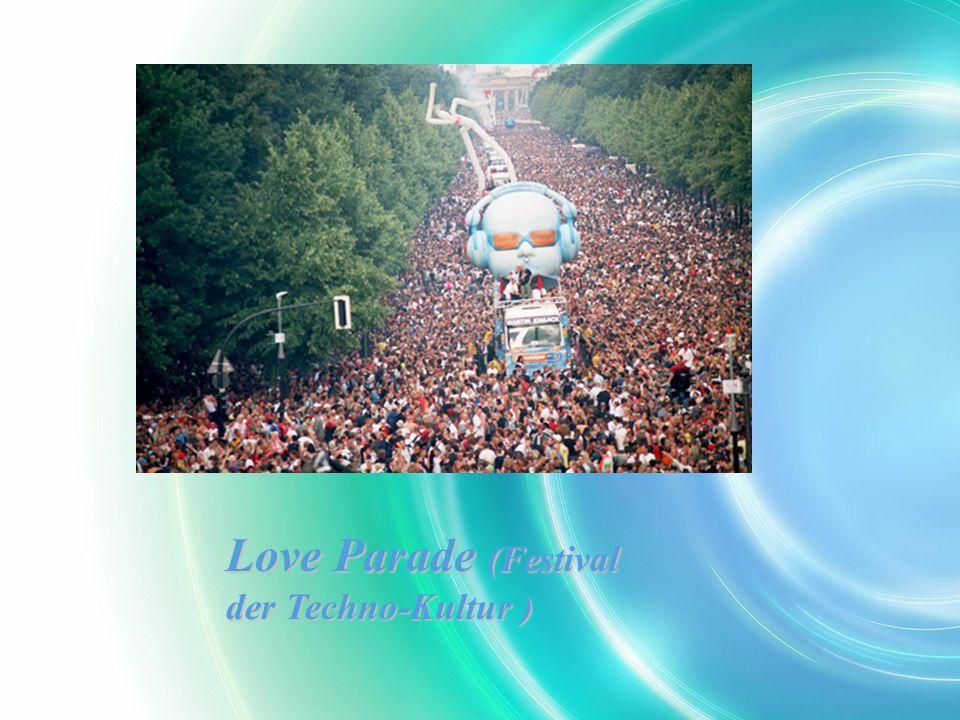 Love Parade (Festival der Techno-Kultur )