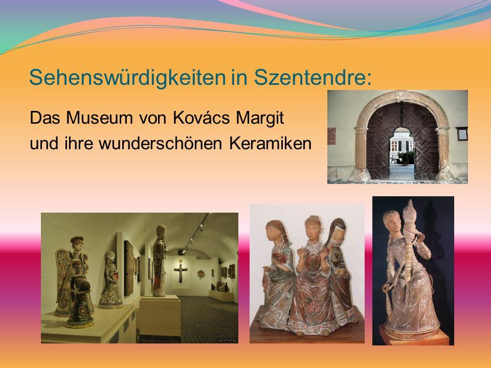 Sehenswürdigkeiten in Szentendre: Das Museum von Kovács Margit und ihre wunderschönen Keramiken