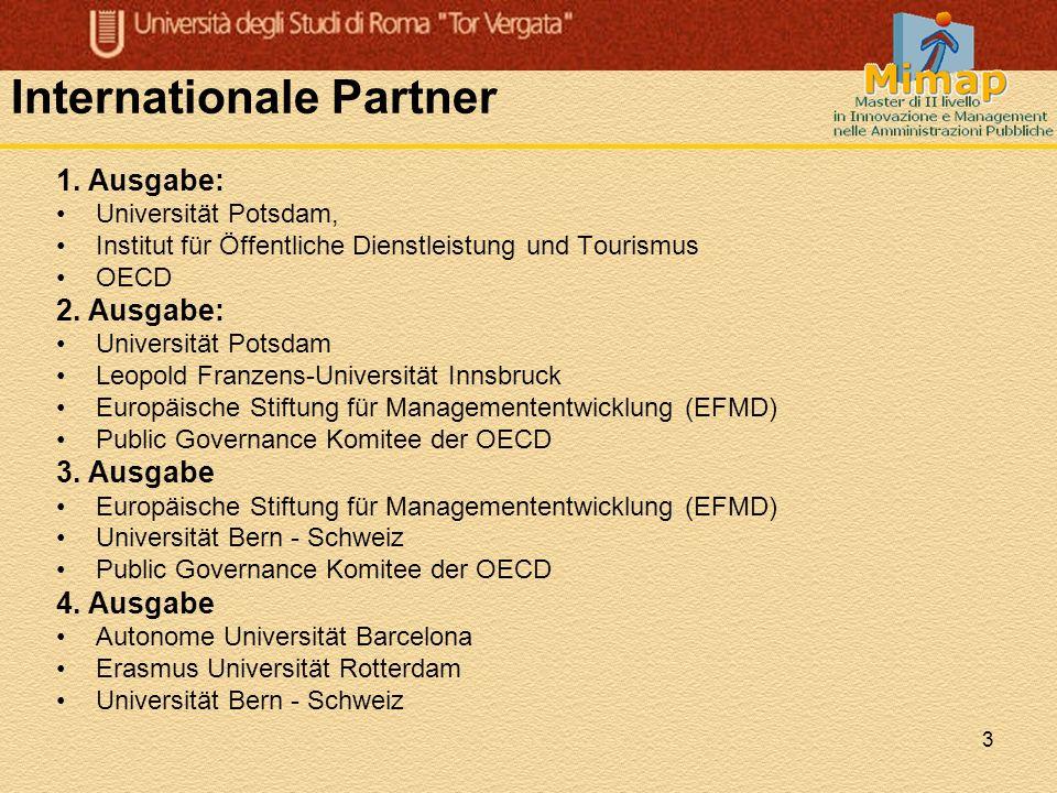 3 Internationale Partner 1. Ausgabe: Universität Potsdam, Institut für Öffentliche Dienstleistung und Tourismus OECD 2. Ausgabe: Universität Potsdam L