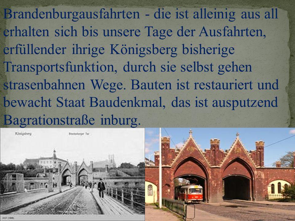 Brandenburgausfahrten - die ist alleinig aus all erhalten sich bis unsere Tage der Ausfahrten, erfüllender ihrige Königsberg bisherige Transportsfunkt