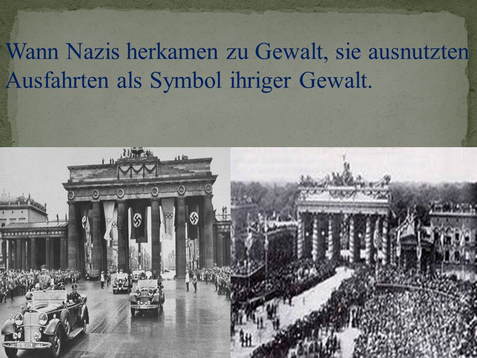 Wann Nazis herkamen zu Gewalt, sie ausnutzten Ausfahrten als Symbol ihriger Gewalt.