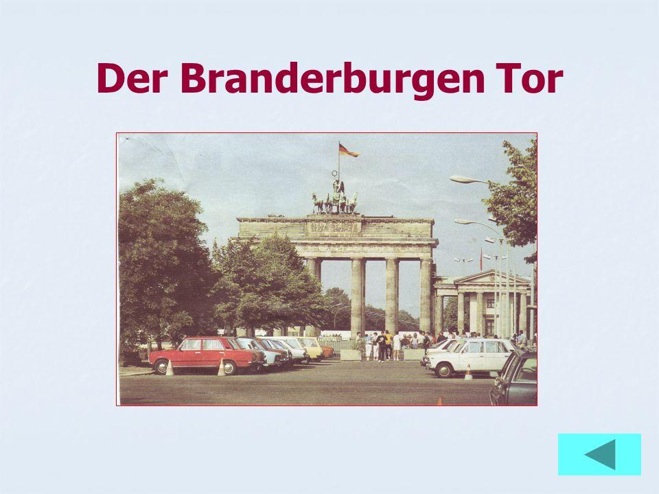Der Branderburgen Tor