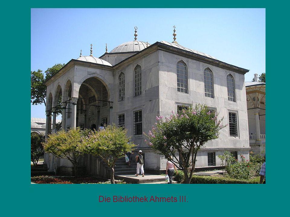 Die Bibliothek Ahmets III.