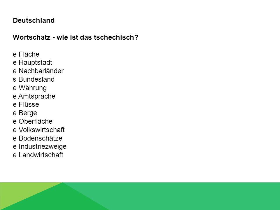Deutschland Wortschatz - wie ist das tschechisch.