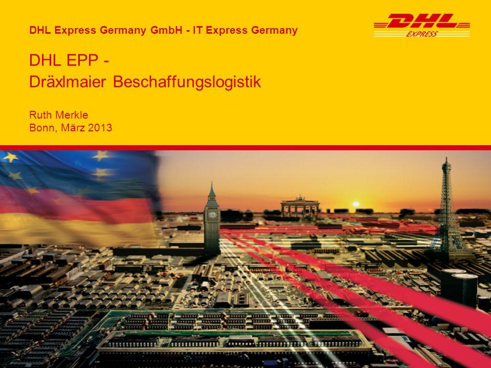 Seite DHL Express Germany GmbH | Benutzerhandbuch Express Premium Portal | 2013 2 DHL EPP: Aufruf und Startseite Zugang ohne Login, einfach durch Klick auf den nachfolgenden Link: https://myepp.dhl.com/gw/premiumweb/public/Login.acti on?userName=DRX.Link&userPass=DRX.12345 Startseite mit Menü-Übersicht: Sendung erstellen PLZ Suche Abmelden