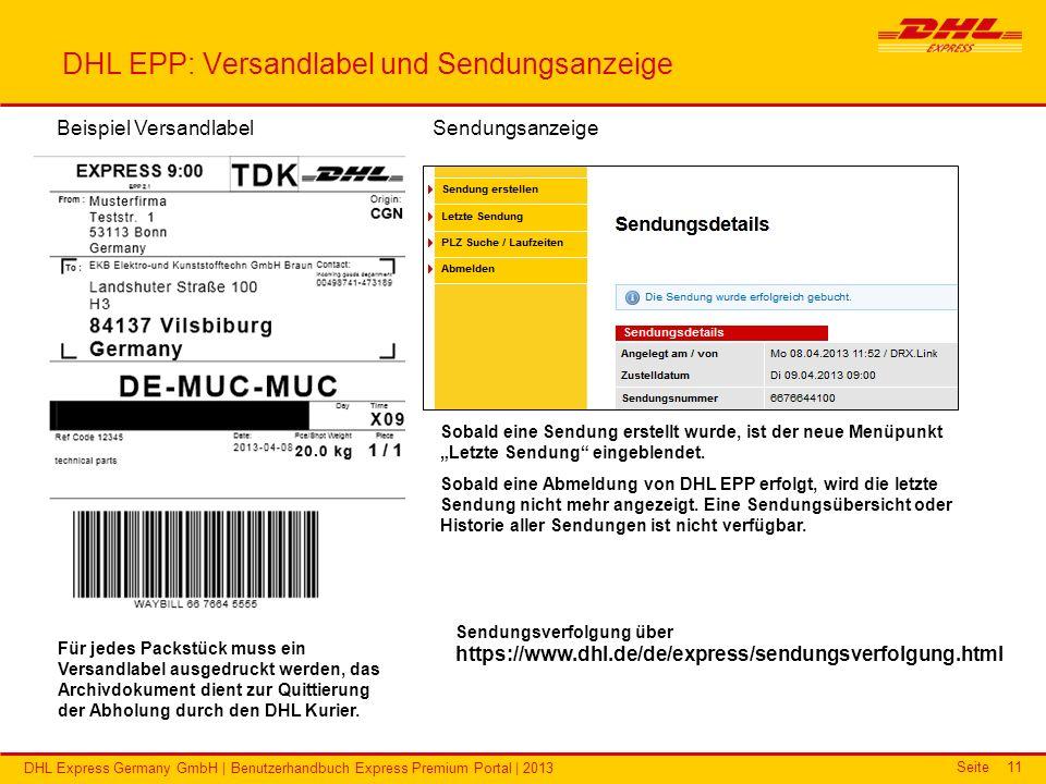 Seite DHL Express Germany GmbH | Benutzerhandbuch Express Premium Portal | 2013 11 DHL EPP: Versandlabel und Sendungsanzeige Beispiel Versandlabel Für