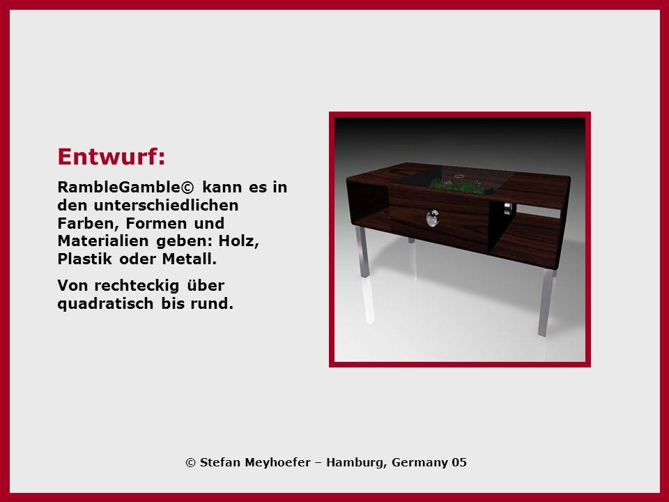 Entwurf: RambleGamble© kann es in den unterschiedlichen Farben, Formen und Materialien geben: Holz, Plastik oder Metall.