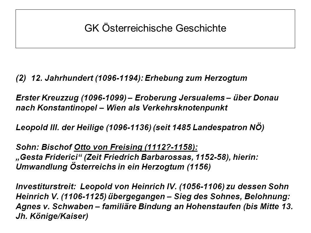 GK Österreichische Geschichte Leopold IV.(1136-1141) Stiefsohn von Leopold III.: Konrad v.