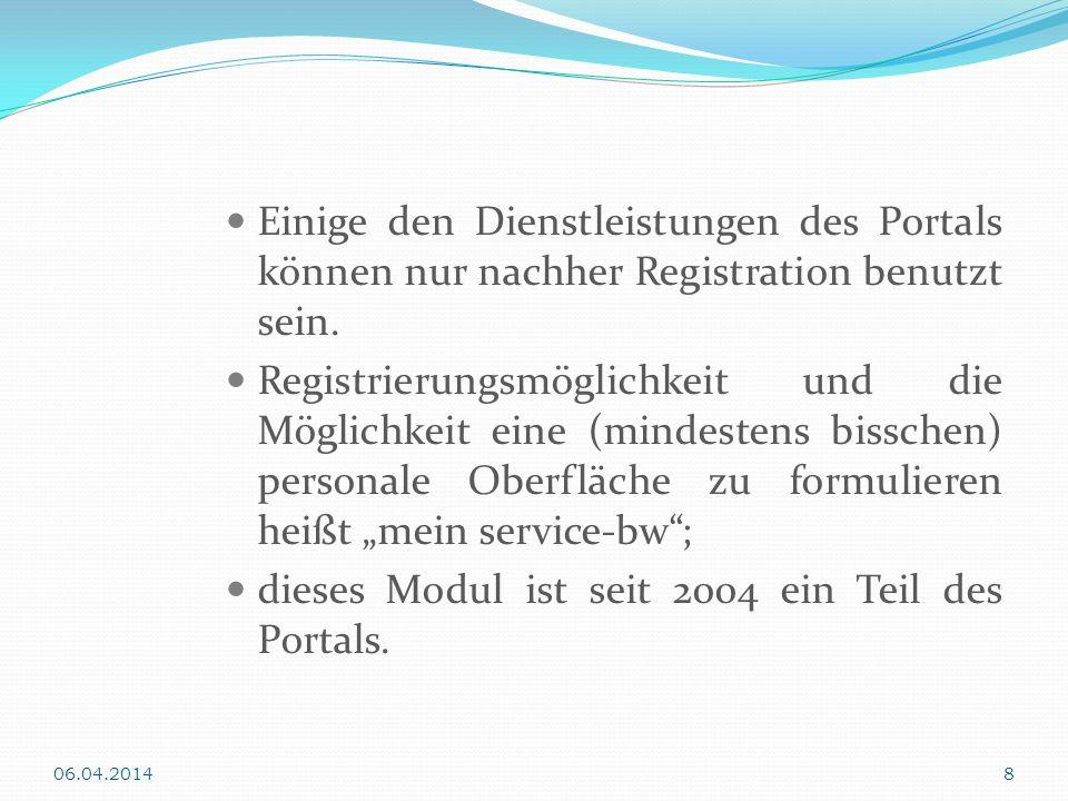 Einige den Dienstleistungen des Portals können nur nachher Registration benutzt sein. Registrierungsmöglichkeit und die Möglichkeit eine (mindestens b