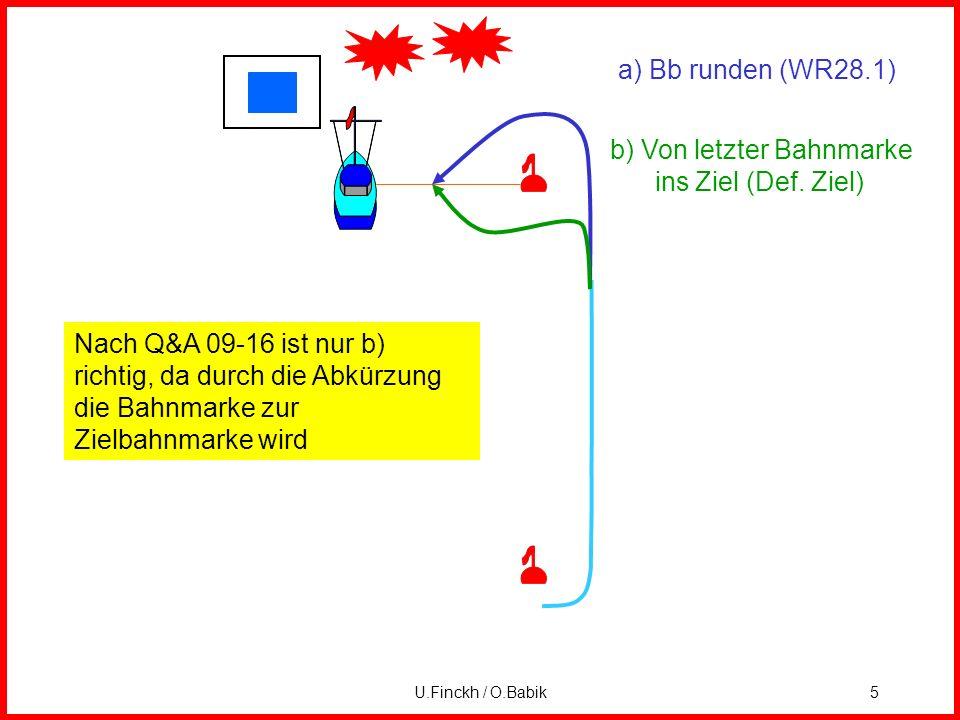 U.Finckh / O.Babik5 a) Bb runden (WR28.1) b) Von letzter Bahnmarke ins Ziel (Def.