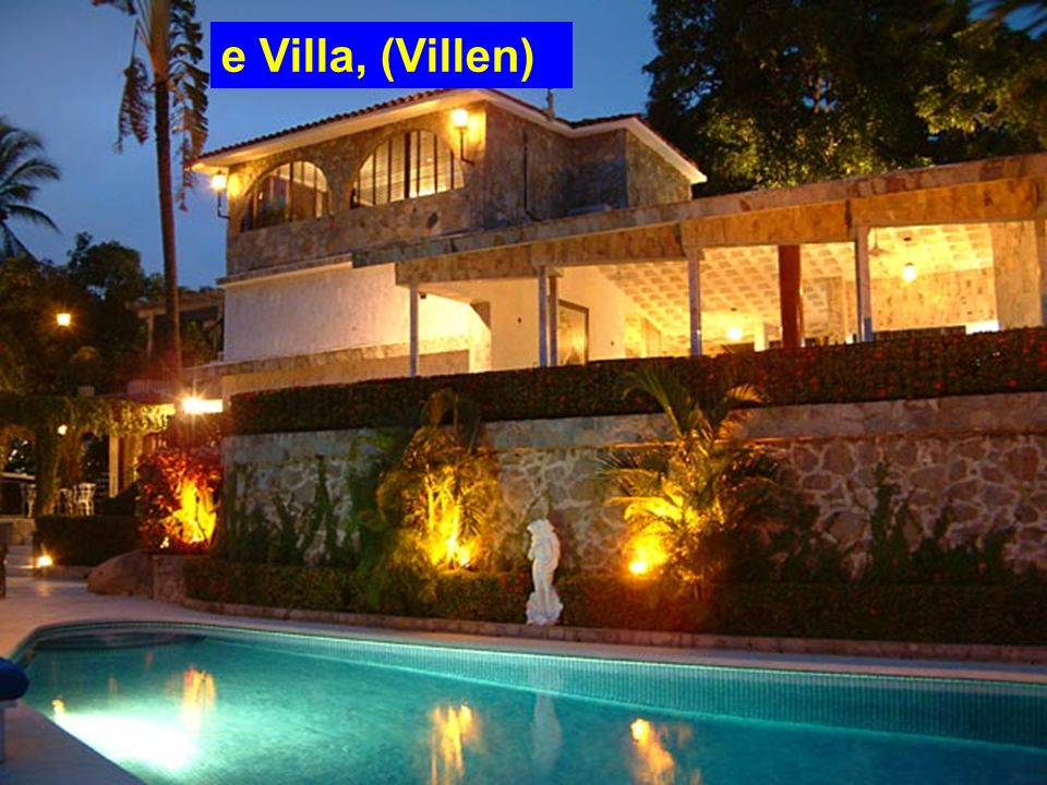 e Villa, (Villen)