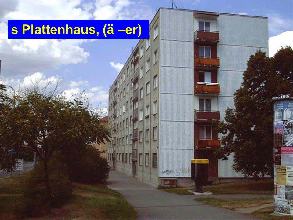s Miet-, Zinshaus, (ä –er)