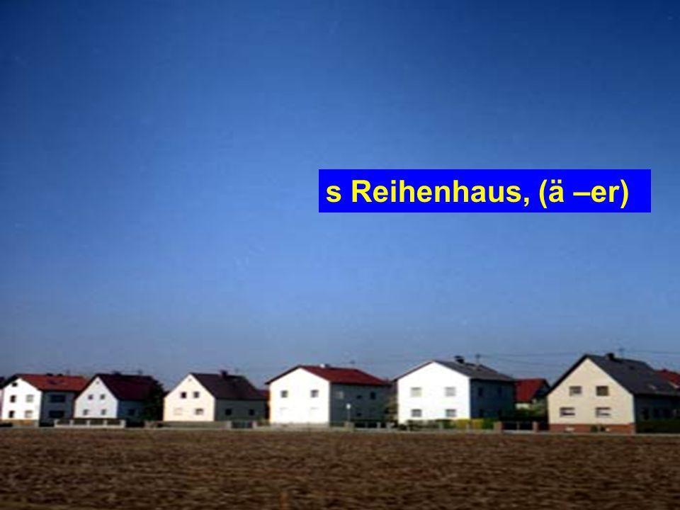 s Einfamilienhaus, (ä –er)