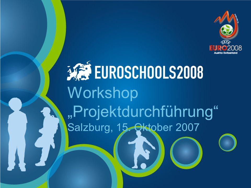 Workshop Projektdurchführung Salzburg, 15. Oktober 2007