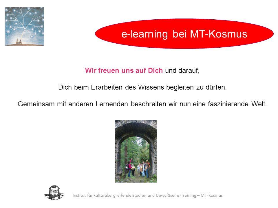 Institut für kulturübergreifende Studien und Bewußtseins-Training – MT-Kosmus Wir freuen uns auf Dich und darauf, Dich beim Erarbeiten des Wissens begleiten zu dürfen.