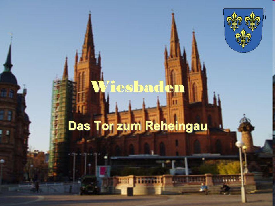 Wiesbaden Das Tor zum Reheingau