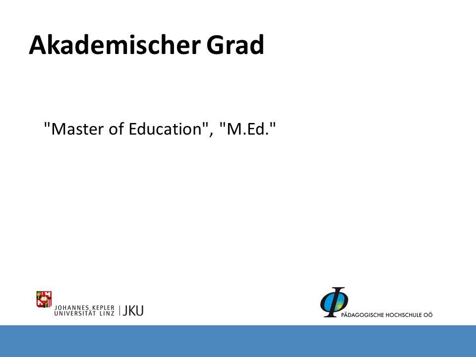 Akademischer Grad Master of Education , M.Ed.