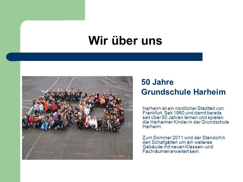 Wir über uns Harheim ist ein nördlicher Stadtteil von Frankfurt. Seit 1960 und damit bereits seit über 50 Jahren lernen und spielen die Harheimer Kind