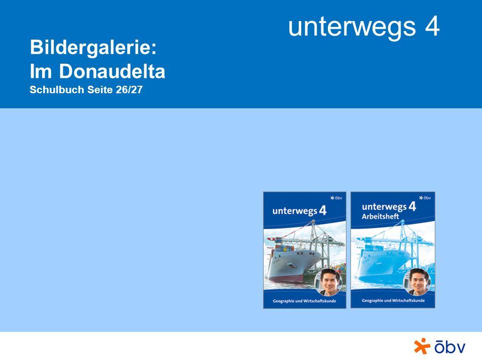 © Österreichischer Bundesverlag Schulbuch GmbH & Co KG, Wien 2013 | www.oebv.at unterwegs 4 Im Donaudelta Ruhe am Seitenkanal Das Donaudelta ist bis auf wenige Stellen eine ebene Landschaft.