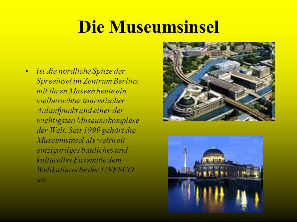 Die Museumsinsel ist die nördliche Spitze der Spreeinsel im Zentrum Berlins. mit ihren Museen heute ein vielbesuchter touristischer Anlaufpunkt und ei
