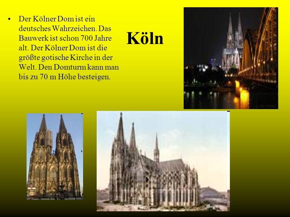 Köln Der Kölner Dom ist ein deutsches Wahrzeichen. Das Bauwerk ist schon 700 Jahre alt. Der Kölner Dom ist die größte gotische Kirche in der Welt. Den