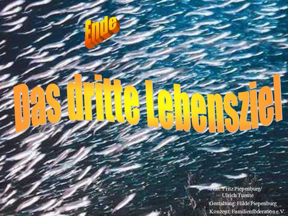 Text: Fritz Piepenburg/ Ulrich Tuente Gestaltung: Hilde Piepenburg Konzept: Familienföderation e.V.