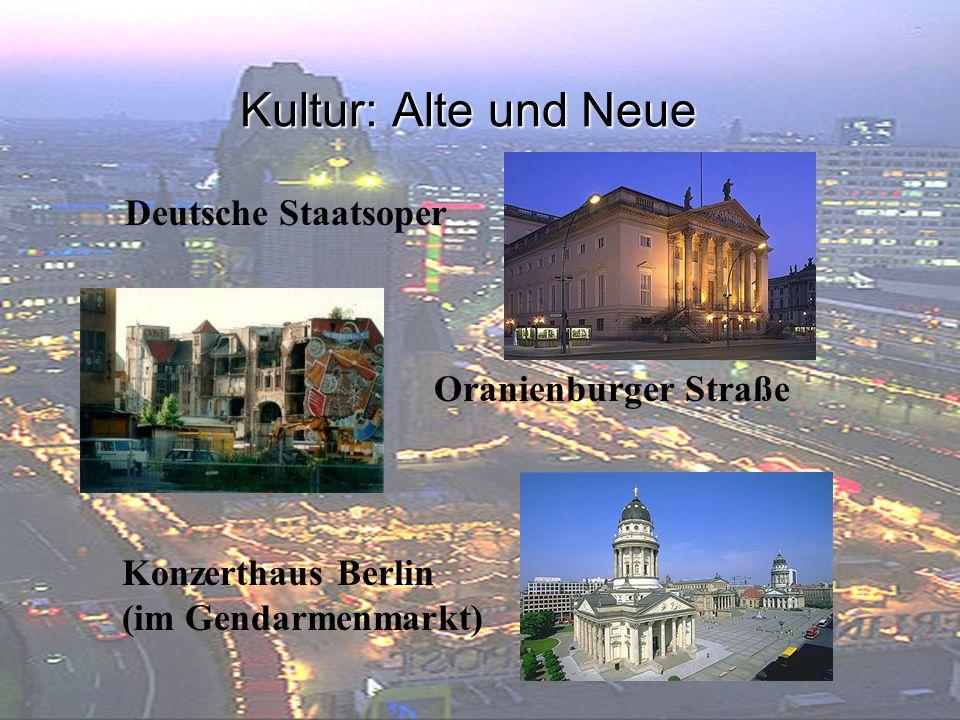 Kultur: Alte und Neue Deutsche Staatsoper Oranienburger Straße Konzerthaus Berlin (im Gendarmenmarkt)