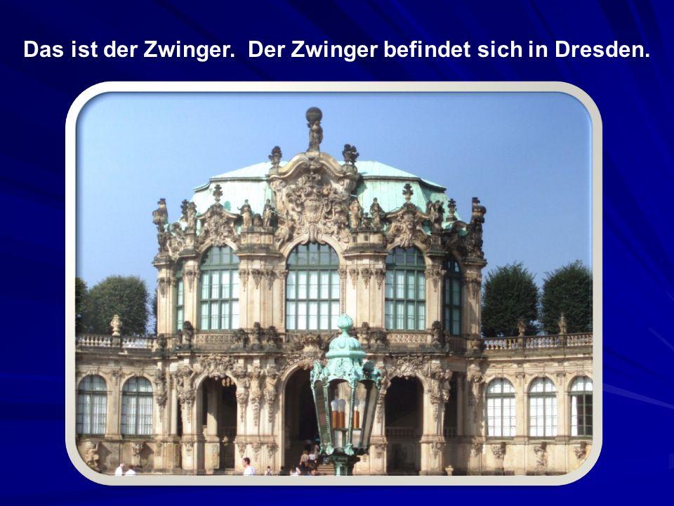 Das ist die Dresdener Gemalde Galerie. Die Dresdener Gemalde Galerie befindet sich in Dresden.