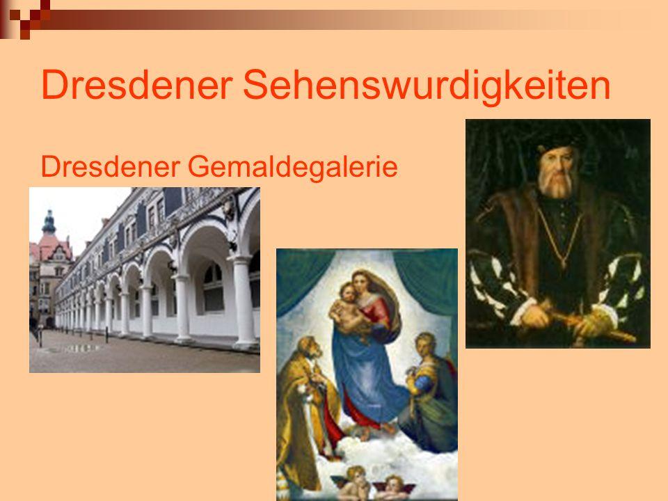 Dresdener Sehenswurdigkeiten Dresdener Gemaldegalerie