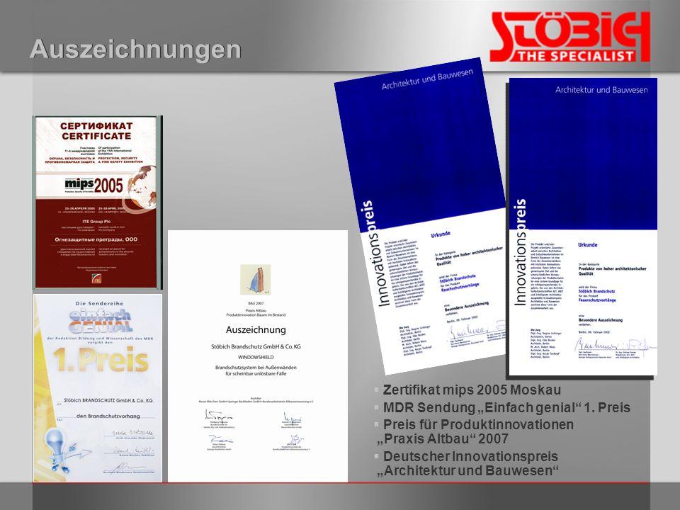 Auszeichnungen Zertifikat mips 2005 Moskau MDR Sendung Einfach genial 1. Preis Preis für Produktinnovationen Praxis Altbau 2007 Deutscher Innovationsp