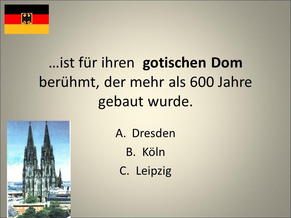 …ist für ihren gotischen Dom berühmt, der mehr als 600 Jahre gebaut wurde.