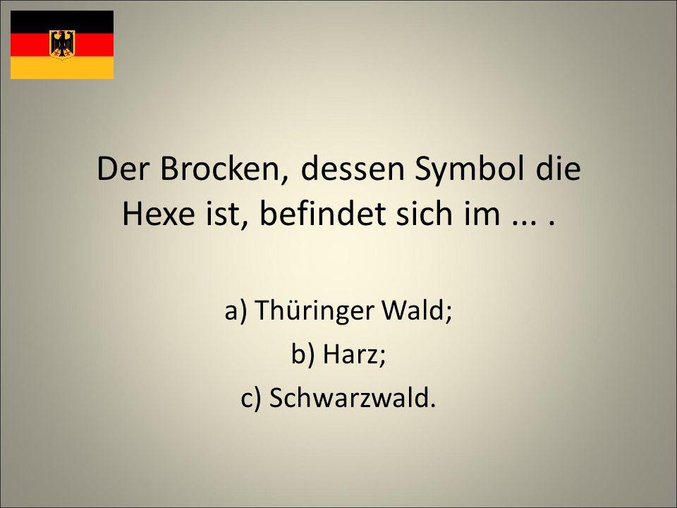 Der Brocken, dessen Symbol die Hexe ist, befindet sich im....