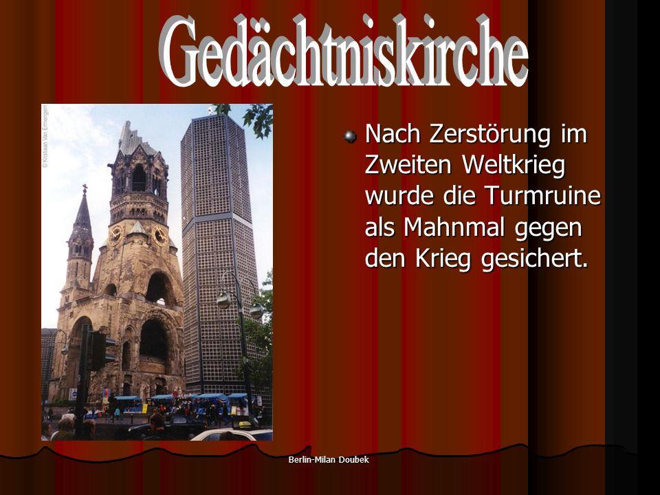Berlin-Milan Doubek Nach Zerstörung im Zweiten Weltkrieg wurde die Turmruine als Mahnmal gegen den Krieg gesichert.