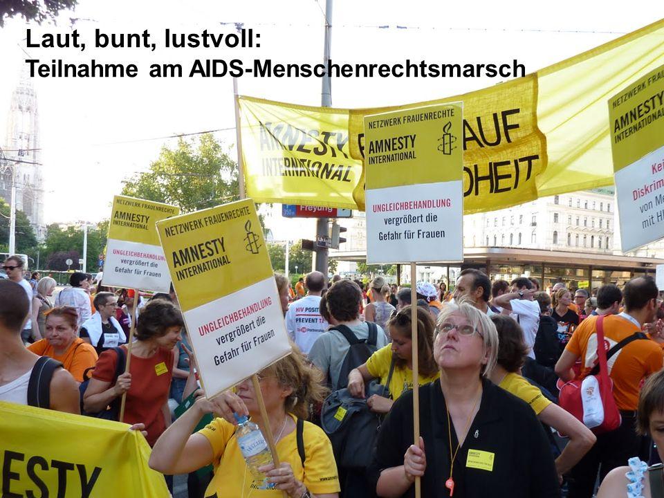 Laut, bunt, lustvoll: Teilnahme am AIDS-Menschenrechtsmarsch